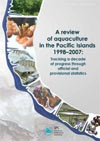 Pacific Islands Aquaculture Review 1998-2007