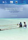 Capture-based Aquaculture of Milkfish Chanos Chanos in the Pacific Islands